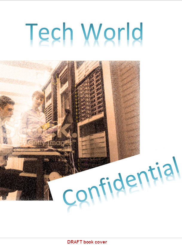 Tech World Confidential Draft Book Cover